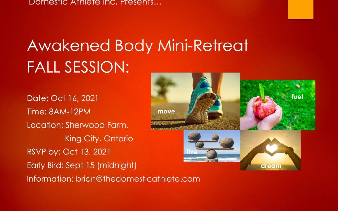 The Awakened Body Mini Retreat